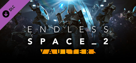 Endless Space® 2 - Vaulters