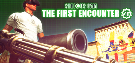 Serious Sam VR: The First Encounter