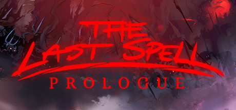 The Last Spell: Prologue
