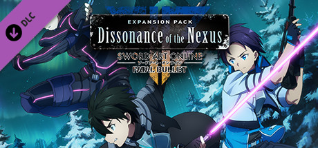 Sword Art Online: Fatal Bullet - Dissonance Of The Nexus Expansion