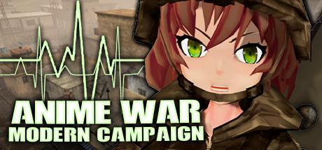 ANIME WAR — Modern Campaign
