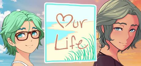 Our Life: Beginnings & Always