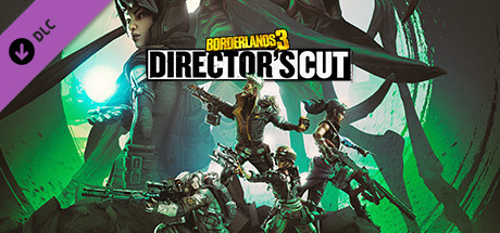 Borderlands 3: Director's Cut