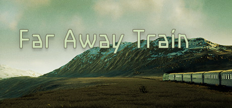 Far Away Train