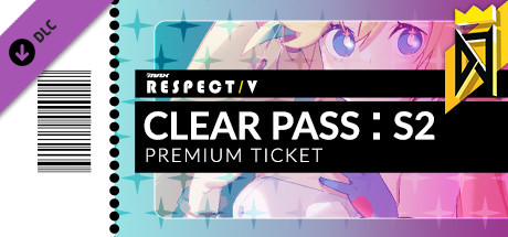 DJMAX RESPECT V - CLEAR PASS : S2 PREMIUM TICKET