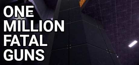 OMFG: One Million Fatal Guns