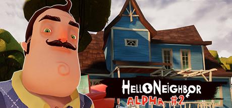 Hello Neighbor Alpha 2