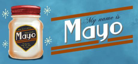 My Name is Mayo