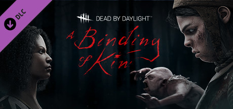 Dead by Daylight - A Binding of Kin Chapter