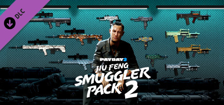 PAYDAY 2: Jiu Feng Smuggler Pack 2