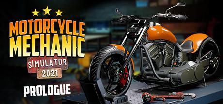 Motorcycle Mechanic Simulator 2021: Prologue