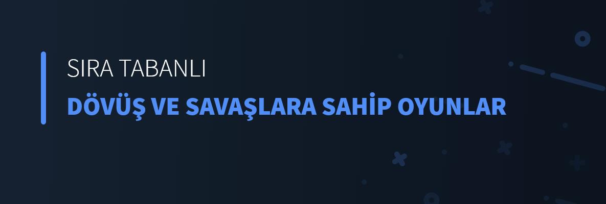 Sıra Tabanlı Dövüş Ve Savaşlara Sahip Oyunlar