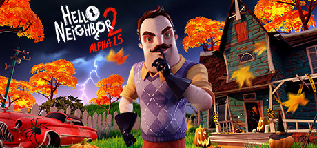 Hello Neighbor 2 Alpha 1.5