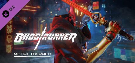 Ghostrunner - Metal OX Pack