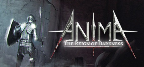 Anima : The Reign of Darkness