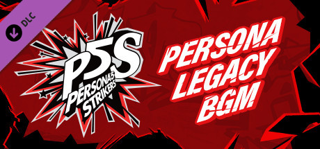 Persona® 5 Strikers - Legacy BGM Pack